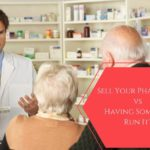 Selling Your Pharmacy vs Having Someone Run It?
